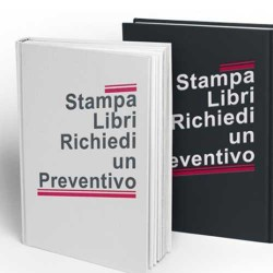 Tipografia Frosinone Stampa libri. Per altre misure e quantitativi contattateci al: Frosinone Grafica Esse Tel 0775 290145